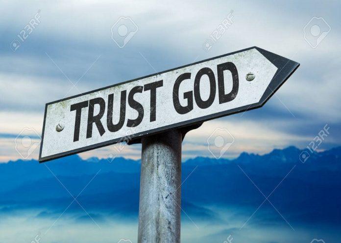 Trust God